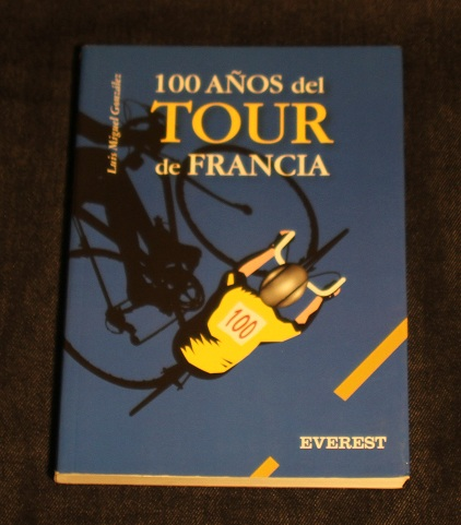 100 años del tour de francia Luis Miguel Gonzalez Everest