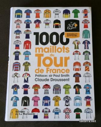 1000 Maillots du Tour de France Claude Droussent