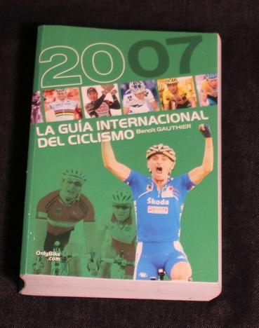 2007 la guia internacional del ciclismo Benoit Gauthier Onlybike