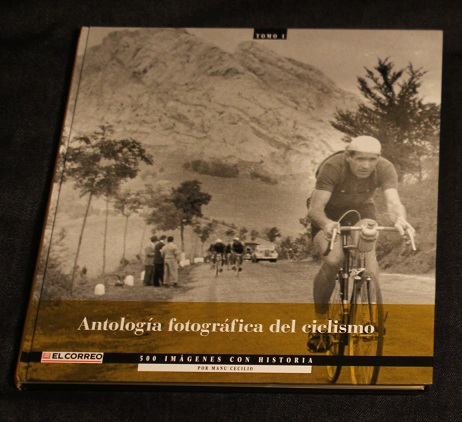 Antologia fotografica del ciclismo I El Correo