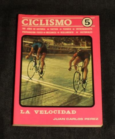 Ciclismo 5 La velocidad Juan Carlos Perez