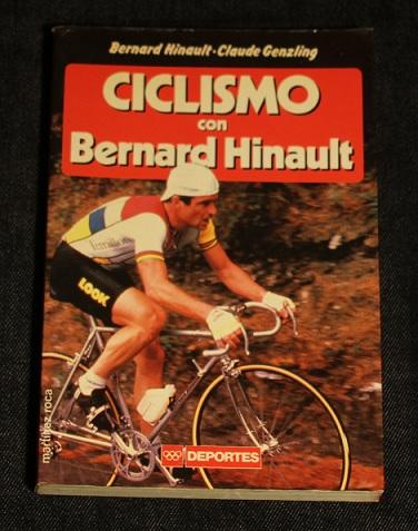 Ciclismo con Bernard Hinault Claude Genzling Deportes