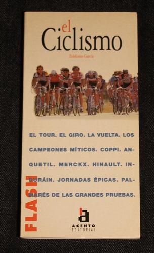 El ciclismo Ildefonso Garcia Flash Acento Editorial