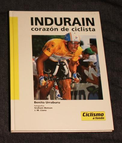 Indurain corazon de ciclista Benito Urraburu Ciclismo a Fondo