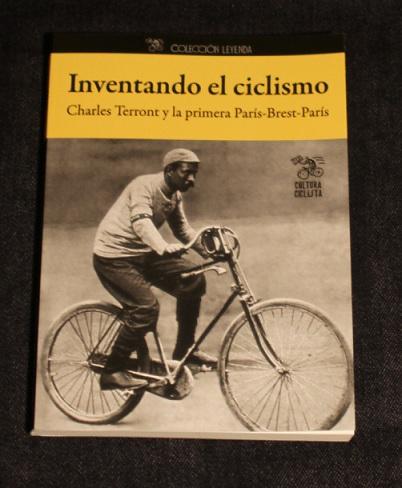 Inventando el ciclismo Charles Terront y la primera Paris Brest Paris Cultura Ciclista