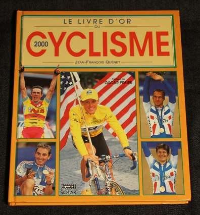 Le livre d or du cyclisme 2000 Jean Francois Quenet Solar