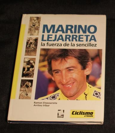 Marino lejarreta la fuerza de la sencillez Ramon Etxezarreta Arritxu Iribar Ciclismo a fondo