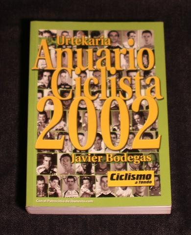 Urtekaria Anuario Ciclista 2002 Javier Bodegas Ciclismo a fondo